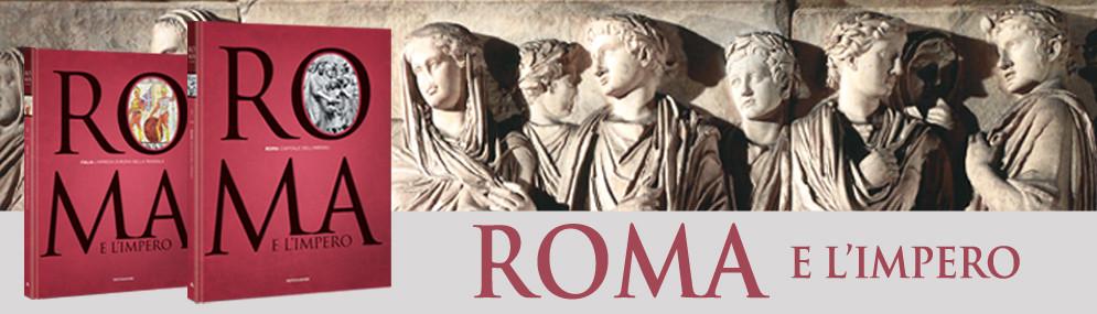ROMA E L'IMPERO - La collezione